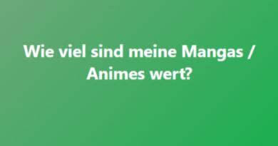 Was sind meine Mangas / Animes wert?